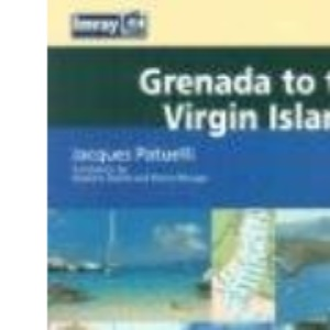 Lesser Antilles: Grenada to the Virgin Islands (Imray Cruising Guide)