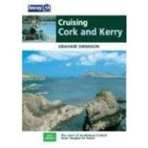 Cruising Guide to the Cork and Kerry Coast (Imray Cruising Guide)