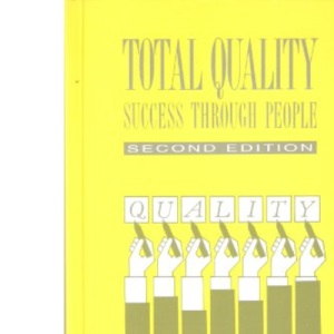 Total Quality: Success Through People