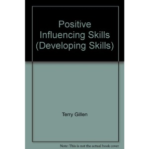 Positive Influencing Skills (Developing Skills)