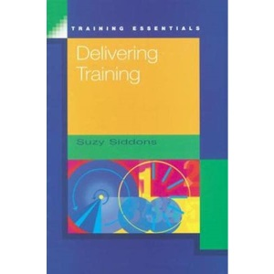 Delivering Training (Training Essentials)