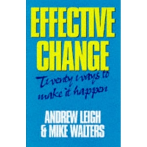 Effective Change: 20 Ways to Make it Happen