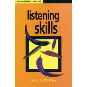 Listening Skills (Management Shapers)