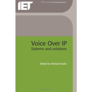 Voice Over IP (Internet Protocol): Systems and Solutions (BTexact Communications Technology)