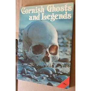 Cornish Ghosts and Legends