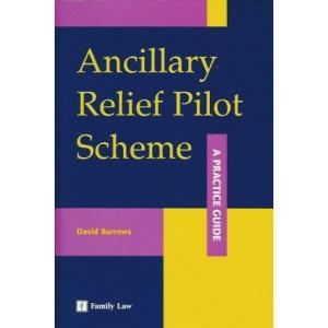Ancillary Relief Pilot Scheme: A Practice Guide
