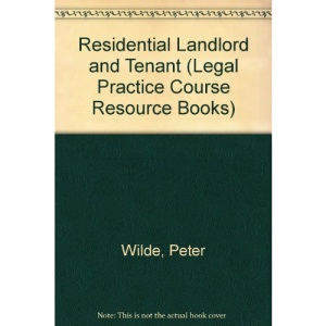 Residential Landlord and Tenant (Legal Practice Course Resource Books)