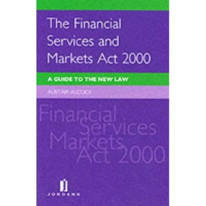 The Financial Services and Markets Act 2000