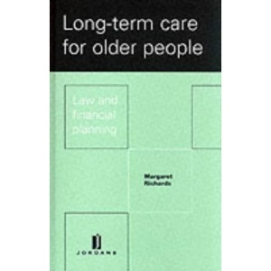 Long Term Care for Older People: Law and Financial Planning