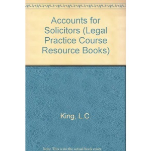 Accounts for Solicitors (Legal Practice Course Resource Books)