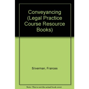 Conveyancing (Legal Practice Course Resource Books)