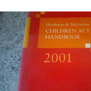 Hershman and McFarlane Children Act Handbook 2001