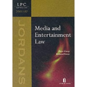 Media and Entertainment Law (Legal Practice Course Resource Books)