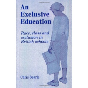 An Exclusive Education: Race, Class and Exclusion in British Schools