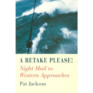 A Retake Please!: Night Mail to Western Approaches