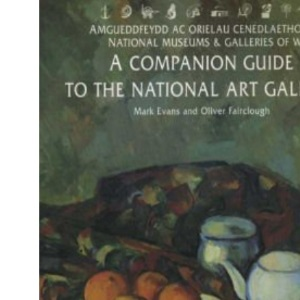 The National Museum of Wales Companion Guide