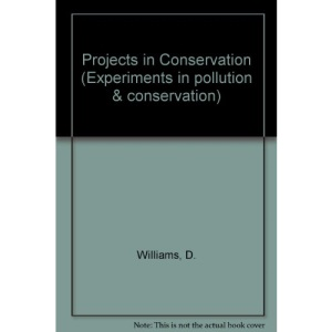 Projects in Conservation (Experiments in pollution & conservation)
