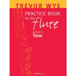 Practice Book for the Flute: Book 1 Tone: 01