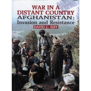 War in a Distant Country: Afghanistan - Invasion and Resistance