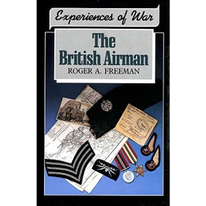 Experiences of War: The British Airman