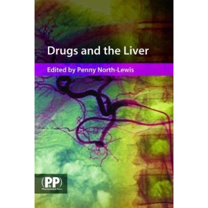 Drugs and the Liver: A Guide to Drug Handling in Liver Dysfuntion