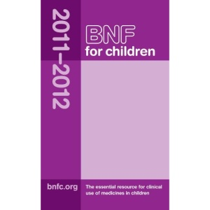 BNF for Children 2011-2012 (British National Formulary for Children)