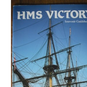 H. M. S. Victory (Pitkin Guides)