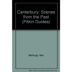 Canterbury: Scenes from the Past (Pitkin Guides)