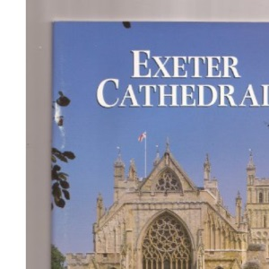Exeter Cathedral (Pitkin Guides)