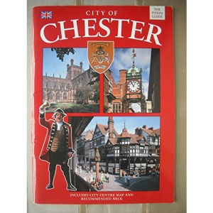 City of Chester (Pitkin Guides)