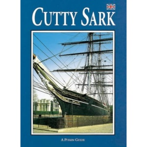 The Cutty Sark (Pitkin Guides)
