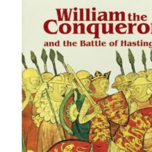 William the Conqueror and the Battle of Hastings (Pitkin Guides)
