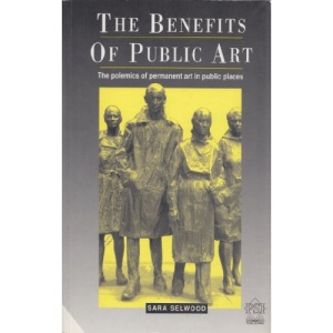 The Benefits of Public Art in Britain: The Impact of Permanent Art in Public Places