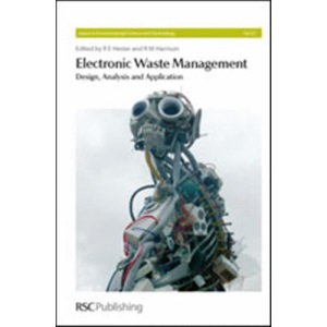 Electronic Waste Management (Issues in Environmental Science and Technology)