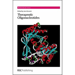 Therapeutic Oligonucleotides: Volume 12 (RSC Biomolecular Sciences)