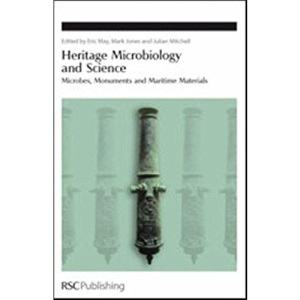 Heritage Microbiology and Science: Microbes, Monuments and Maritime Materials (Special Publication)