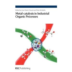 Metal: Catalysis in Industrial Organic Processes (Spr - Organophosphorus Chemist)