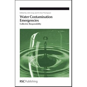 Water Contamination Emergencies: Collective Responsibility (Special Publication)