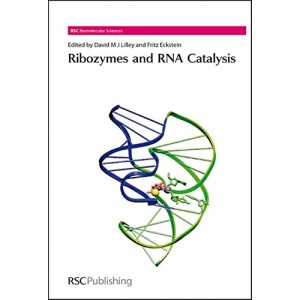 Ribozymes and RNA Catalysis (RSC Biomolecular Sciences)
