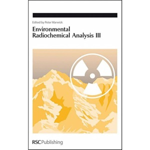 Environmental Radiochemical Analysis III: v. 3 (Special Publication)