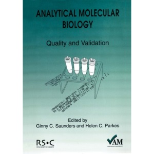 Analytical Molecular Biology: Quality and Validation: 8 (Valid Analytical Measurement)