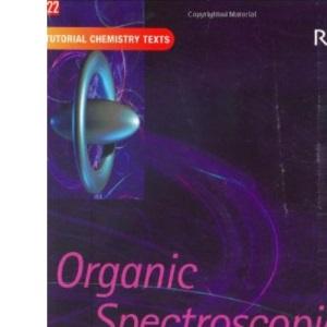 Organic Spectroscopic Analysis: Volume 22 (Tutorial Chemistry Texts)