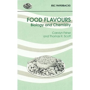 Food Flavours: Biology and Chemistry (RSC Paperbacks)