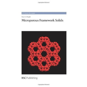 Microporous Framework Solids (RSC Materials Monographs)