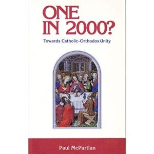 One in 2000!: Towards Catholic-Orthodoxy Unity