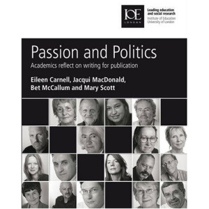 Passion and Politics: Academics Reflect on Writing for Publication