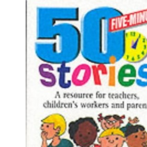50 Five-minute Stories (Childrens Ministry)