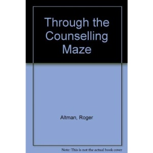 Through the Counselling Maze