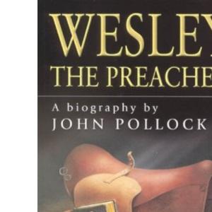 Wesley the Preacher