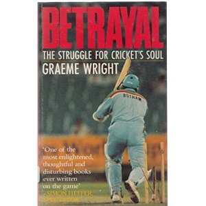 Betrayal: Struggle for Cricket's Soul
